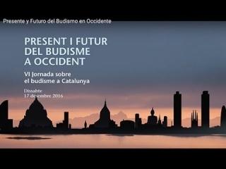 Presente y Futuro del Budismo en Occidente