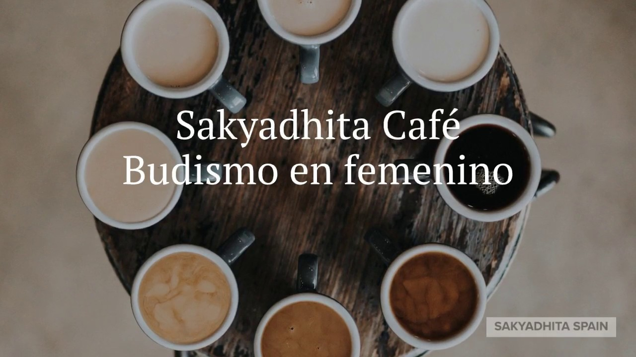 Memorias del primer Sakyadhita café