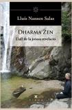 Dharma Zen. L'ull de la joiosa revelació
