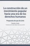 Propuesta de paz de 2018. La construcción de un movimiento popular hacia una era de los derechos humanos