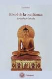 El sol de la confianza. La vida del Buda